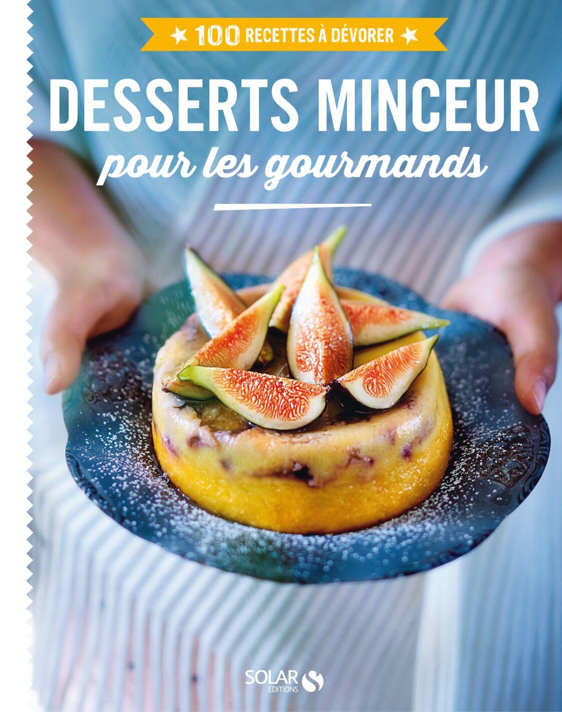 Les 100 meilleurs desserts - Editions ESI