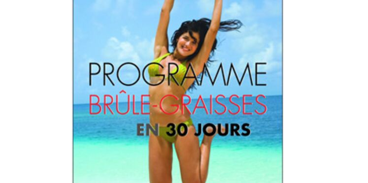 Un programme de 30 jours pour brûler les graisses avant l'été