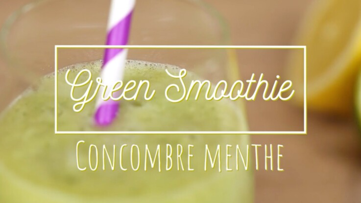 Green smoothie : concombre-menthe