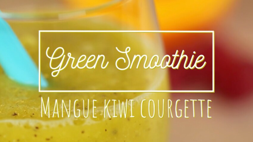 Green smoothie : mangue-kiwi-courgette