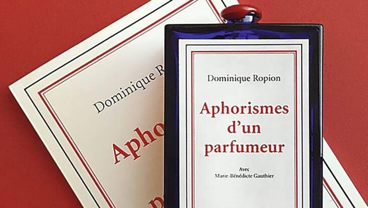 Aphorismes d'un Parfumeur ou l'histoire d'un nez
