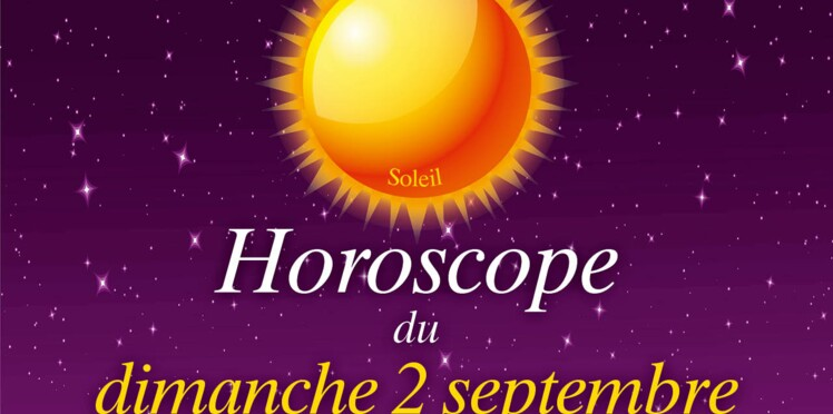 Horoscope du dimanche 2 septembre 2018 par Marc Angel