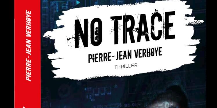 """Pierre-Jean Verhoye: coup de coeur de Gilles Legardinier, prix du roman Femme Actuelle 2018 pour """"No Trace"""""""