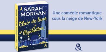"""""""Clair de Lune à Manhattan"""", gagnez le nouveau roman de Sarah Morgan"""