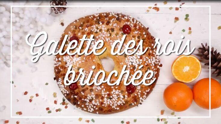 Notre recette en vidéo du gâteau des rois brioché