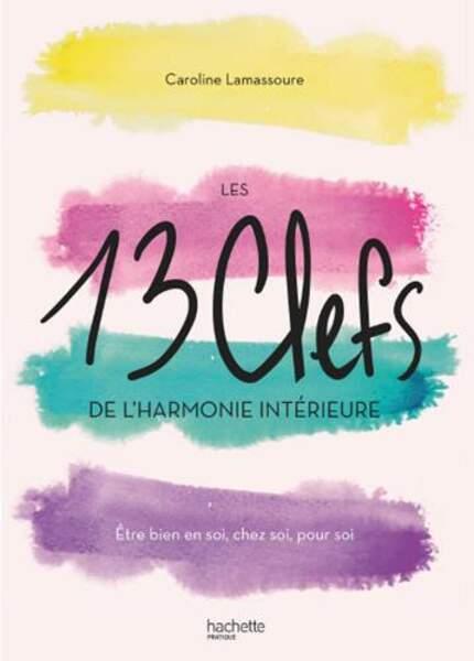 """""""Les 13 Clefs de l'harmonie intérieure"""""""