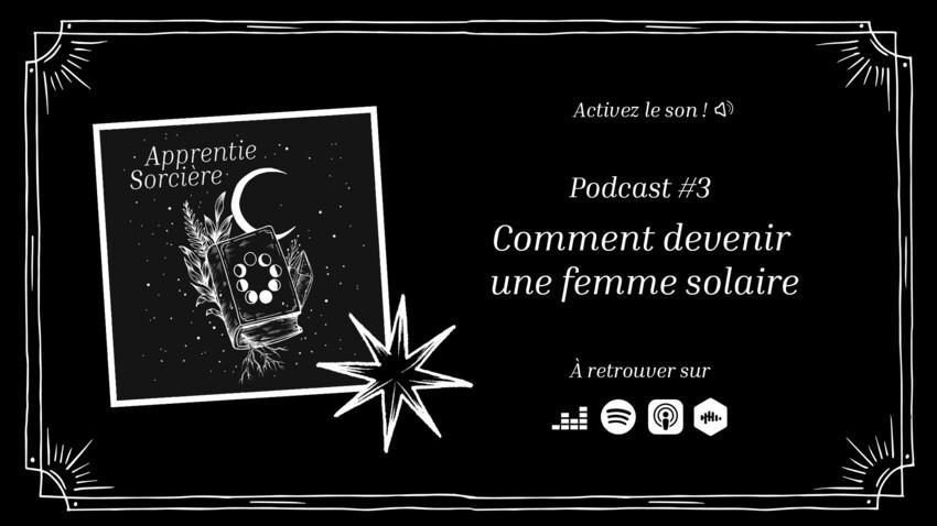 Podcast Apprentie Sorcière : votre beauté s'exprime grâce à la magie