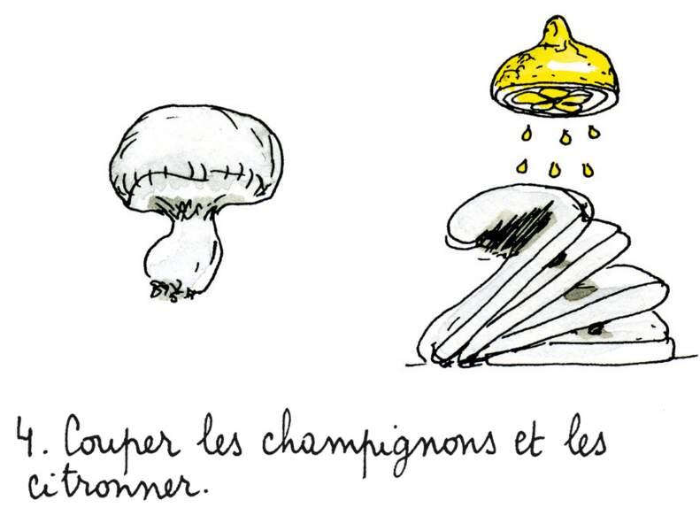 Etape 4 : préparer les champignons