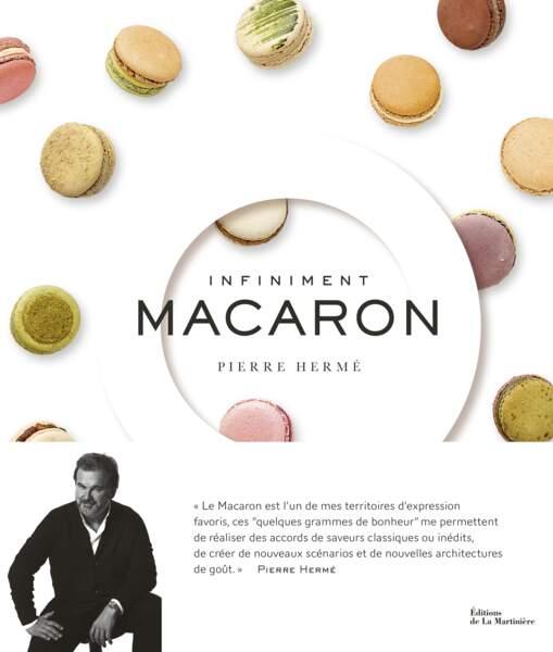 Pierre Hermé : Infiniment Macaron