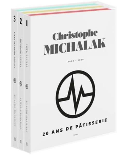 Christophe Michalak : 20 ans de Pâtisserie de Christophe Michalak