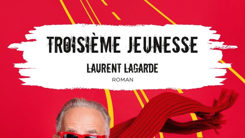 """Laurent Lagarde : coup de coeur des lectrices du Prix du roman Femme Actuelle 2021 pour """"Troisième jeunesse"""""""