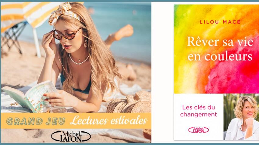 """""""Rêver sa vie en couleurs"""" de Lilou Macé, à gagner"""