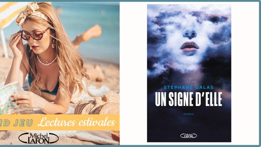 """""""Un signe d'elle"""" de Stéphane Galas, à gagner"""