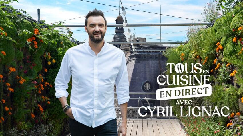 """""""Tous en cuisine"""" : la liste des ingrédients et les recettes de Cyril Lignac du vendredi 3 septembre 2021"""