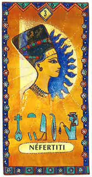 Lame 3 du tarot égyptien : Nerfertiti