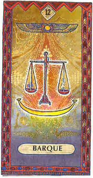 Lame 12 du tarot égyptien : Barque