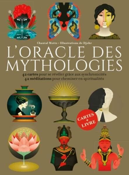 L'oracle des mythologies, de Chantal Motto