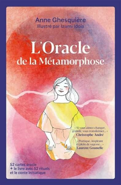 L'oracle de la métamorphose, d'Anne Ghesquière