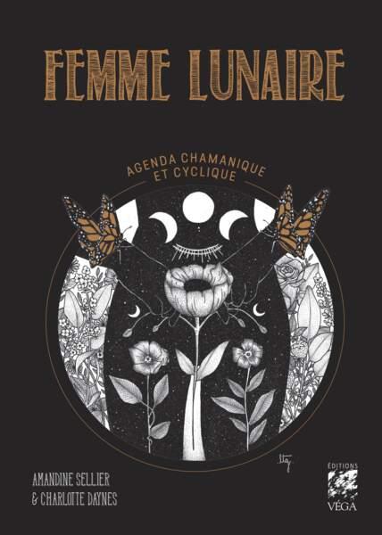 Femme lunaire - agenda chamanique et cyclique